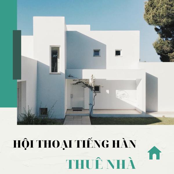 Hội thoại tiếng Hàn: Thuê nhà